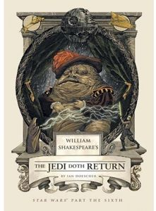 William Shakespeare's the Jedi Doth Return by Ian Doescher - Hardcover