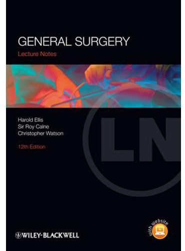 lecture notes general surgery watson christopher ellis harold calne roy