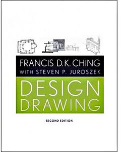 Design Drawing Second Edition by Francis D. K. Ching - Paperback