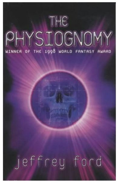 The Physiognomy By Jeffrey Ford Paperback Souq Uae