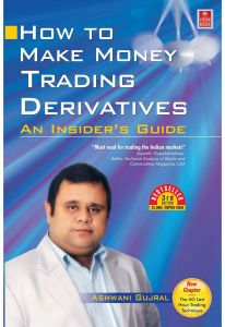 How to Make Money Trading Derivatives by Ashwani Gujral - Paperback