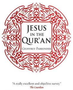 Jesus in the Qur'an by Geoffrey Parrinder - Paperback