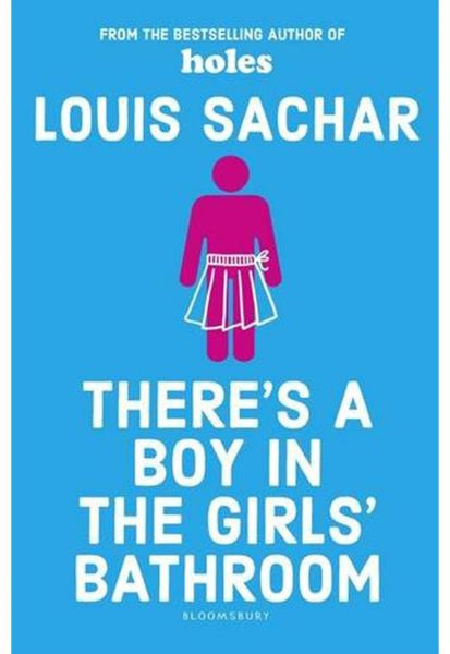 There's a Boy in the Girls' Bathroom: Rejacketed by Louis Sachar - Paperback