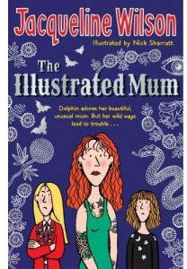 The Illustrated Mum by Jacqueline Wilson - Paperback