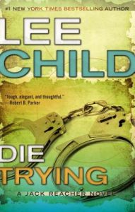 Die Trying by Lee Child, Johnathan McClain -