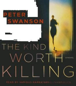 The Kind Worth Killing by Peter Swanson -