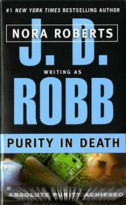 Purity in Death by J. D. Robb, Nora Roberts - Paperback