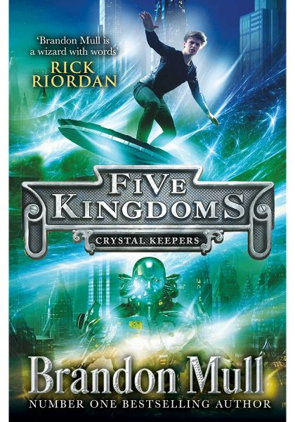Five Kingdoms Crystal Keepers By Brandon Mull Paperback Books