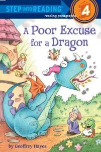A Poor Excuse for a Dragon by Geoffrey Hayes - Paperback