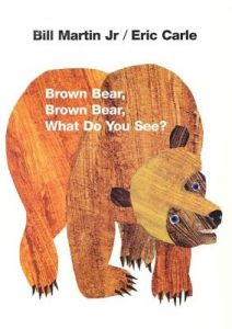 Brown Bear, Brown Bear, What Do You See? by Bill Martin, Guruge, Eric Carle - Hardcover