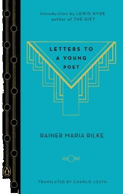 Letters to a Young Poet by Rainer Maria Rilke, Charlie Louth, Lewis Hyde - Hardcover | Souq - UAE