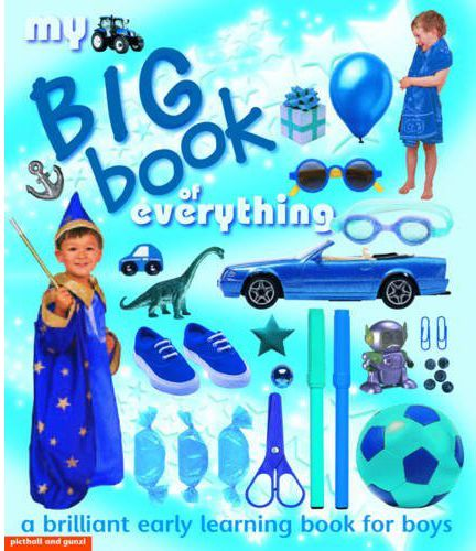 My Big Book Of Everything A Brilliant Early Learning Book For Boys