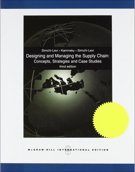 Designing and Managing the Supply Chain  Concepts, Strategies and ... cfbe3e364661