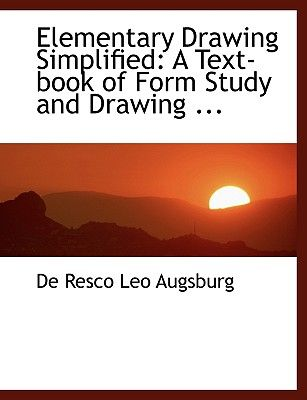 Souq Elementary Drawing Simplified A Text Book Of Form Study And