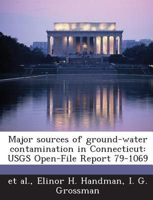 Major Sources Of Ground Water Contamination In Connecticut Usgs
