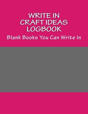 write in craft ideas logbook blank books you can write in by h