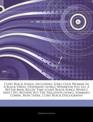Articles On Clint Black Songs Including Long Cool Woman In A Black
