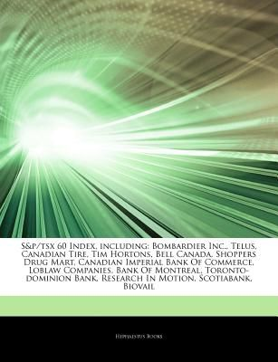 Articles on S&p/Tsx 60 Index, Including: Bombardier Inc