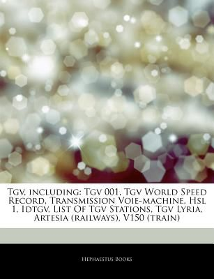 Articles on TGV, Including: TG...