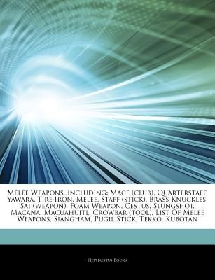 Articles On M L E Weapons Including Mace Club Quarterstaff