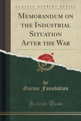 souq memorandum on the industrial situation after the war classic