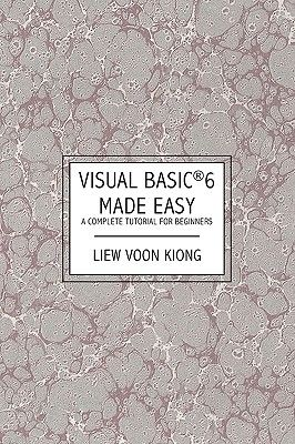 Visual basic 6 made easy a complete tutorial for beginners efaqt.