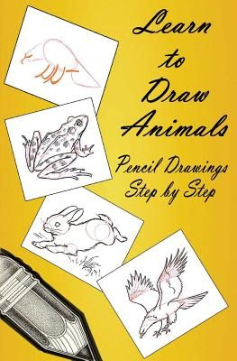 Learn To Draw Animals Pencil Drawings Step Step Pencil Drawing
