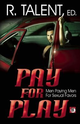 pays Man sexual favors for who