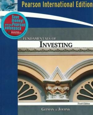 Fundamentals Of Investing, 10th Edition by Gitman