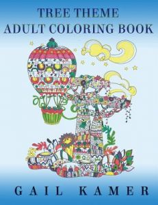Tree Theme Adult Coloring Book By Gail Kamer