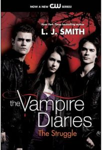 The Vampire Diaries The Struggle by L. J. Smith - Paperback