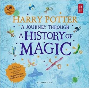 Harry Potter - A Journey Through A History of Magic Paperback