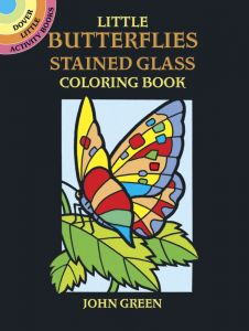 Little Butterflies Stained Glass Coloring Book Dover