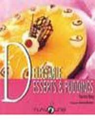 Delectable Deserts and Puddings