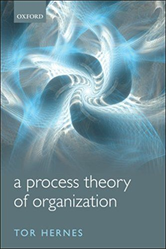A Process Theory Of Organization