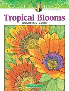 Creative Haven Tropical Blooms Coloring Book Adult
