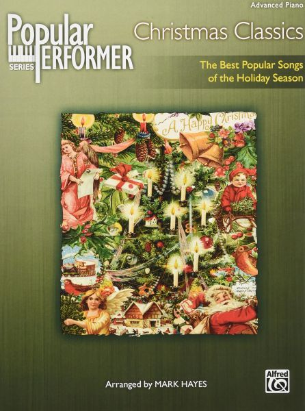 Popular Performer Christmas Classics The Best Popular Songs Of