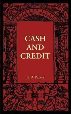 Cash And Credit By D. A. Barker