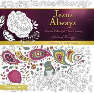 Jesus Always Adult Coloring Book Creative And Hand Lettering Faith