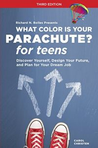 What Color Is Your Parachute? For Teens Third Edition by Carol Christen & - Paperback