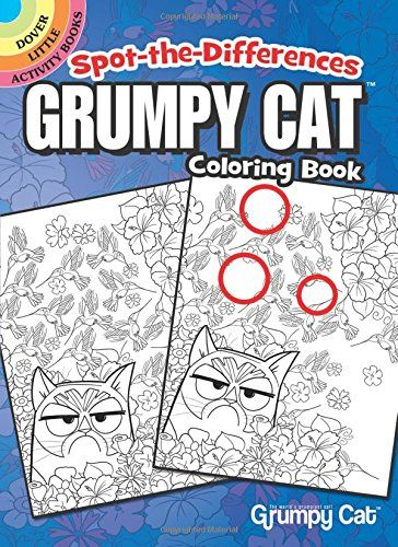 Spot The Differences Grumpy Cat Coloring Book Dover Little Activity Books