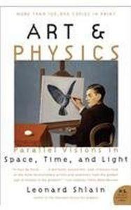 Art & Physics: Parallel Visions in Space, Time, and Light (P.S.)