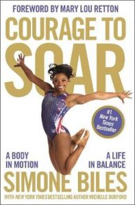 Courage to Soar : A Body in Motion, a Life in Balance (Reprint)