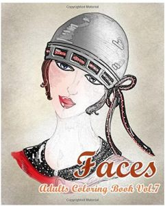 FACES Adults Coloring Book Vol7 Stress Relieving Designs For Adult Colorful Faces Volume 7