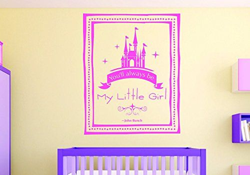 Design With Vinyl Rad 1091 3 Youll Always Be My Little Girl
