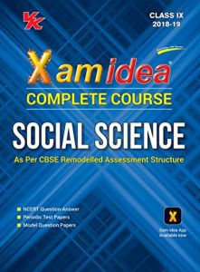 Xam Idea Complete Series Social Science for CBSE Class 9 by Panel of Experts