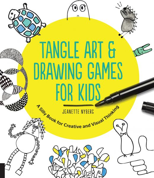 Tangle Art And Drawing Games For Kids A Silly Book For Creative And