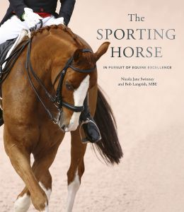 sport horse soundness and performance training advice for dressage showjumping and event horses from champion riders equine scientists and vets