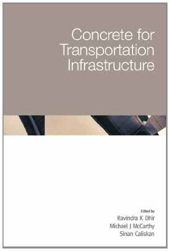 Concrete For Transportation Infrastructure 6th International Congress Of Global Construction